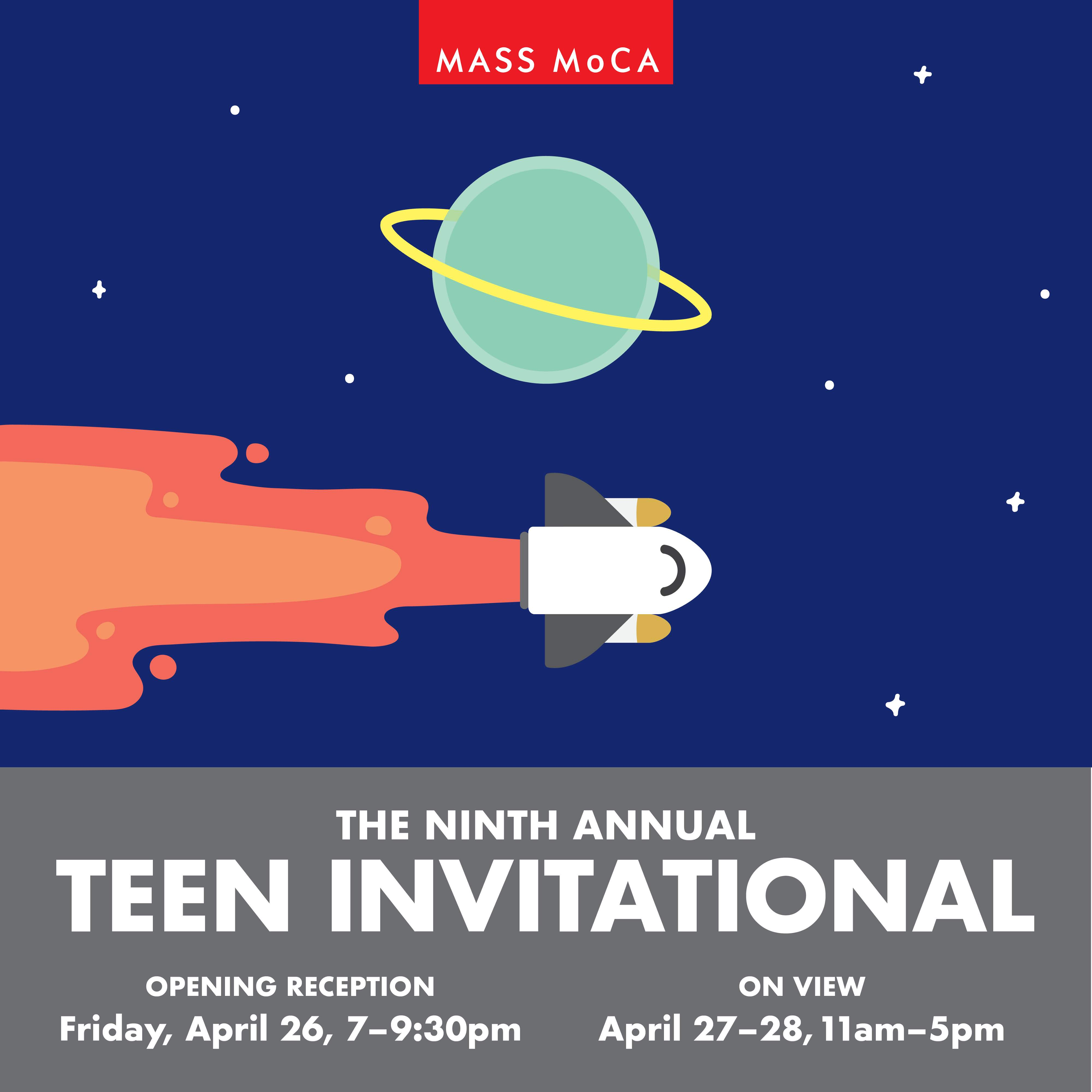 9th Annual MASS MoCA Teen Invitational April 26-28